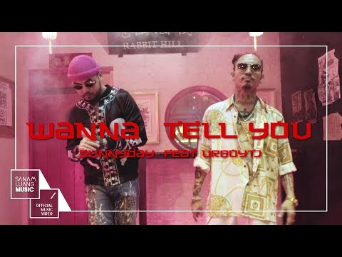 Wanna Tell You l Sunny Day Feat. UrboyTJ (Clean version) 【Official MV】