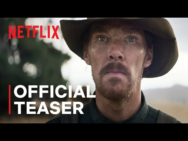 The Power of the Dog   Official Teaser   Netflix
