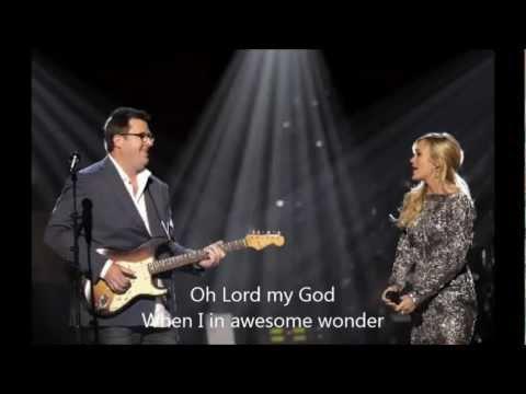 Carrie Underwood - How Great Thou Art with Lyrics