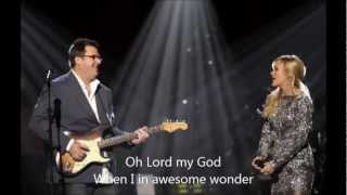 Carrie Underwood - How Great Thou Art with Lyrics