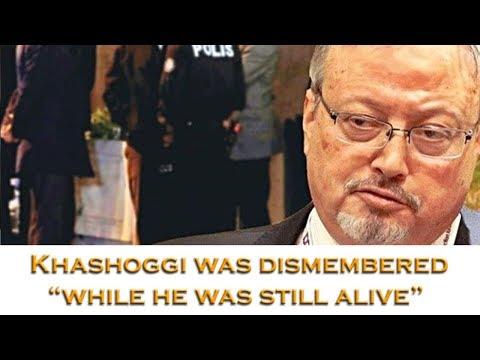 Khashoggi dismembered \