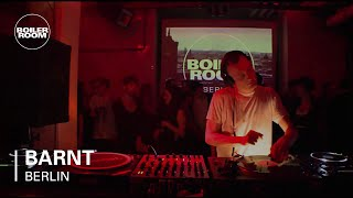 Barnt Boiler Room Berlin DJ Set