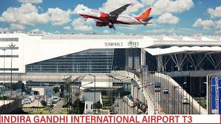 INDIRA GANDHI INTERNATIONAL AIRPORT DELHI    DELHI AIRPORT  TERMINAL 3