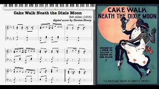 Cake Walk Neath the Dixie Moon by Bob Allan, 1916