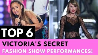 Top 6 Victoria's Secret Fashion Show Performances!