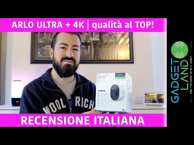 Recensione ARLO ULTRA + 4K, è lei la MIGLIORE videocamera di sorveglianza? Batteria, WiFi, ha TUTTO!