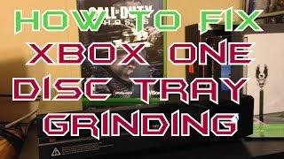 How To Fix Xbox One Disc Tray Grinding!!! *EASY* (Do Not Have To Open)