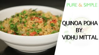 How To Make The Easiest Quinoa Poha! (in Hindi)