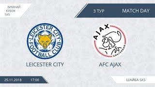 Leicester City 9:0 AFC Ajax, 3 тур