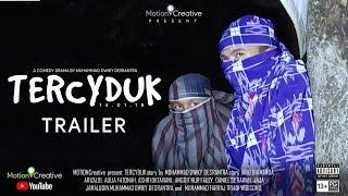 DRAMA KOMEDI - TERCYDUK [TRAILER]