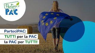 ParteciPAC: Tutti per la PAC, la PAC per tutti!