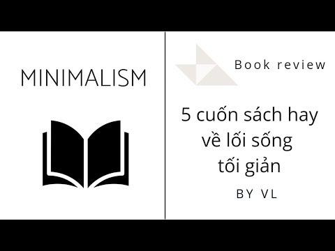 Review sách   Những cuốn sách hay về chủ nghĩa sống tối giản