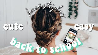 BACK TO SCHOOL HAIRSTYLES | CUTE N EASY!