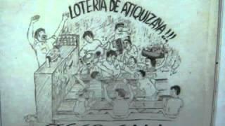 LOTERIA DE ATIQUIZAYA Español  Guanacos Hijos de Puta 1 / 3