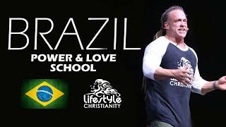 Brazil Power & Love School - Todd White (Session 6)