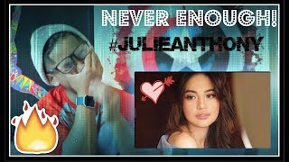 (must See!) Never Enough (the Greatest Showman) By   Julie Anne San Jose Reaction!!!