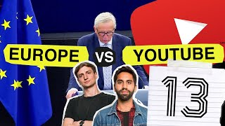 YouTube is Changing: Article 13 Explained