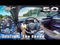 2019 Ford Mustang GT 5.0 V8 TOP SPEED on AUTOBAHN NO SPEED LIMIT by AutoTopNL