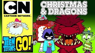 Teen Titans Go! | Christmas & Dragons | Cartoon Network UK