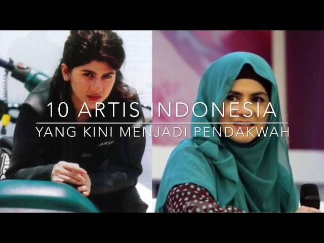 LUAR BIASA..! 10 SELEBRITIS INDONESIA YANG MEMILIH JALAN DAKWAH