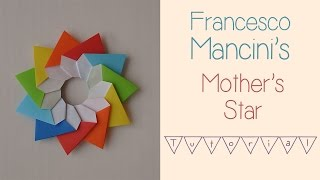 Origami Stella Della Mamma - Mother's Star Tutorial - Design by Francesco Mancini