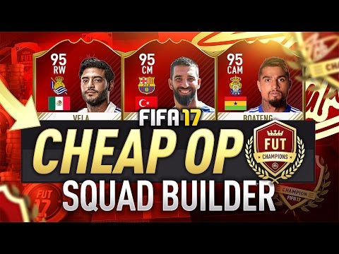 10K FUT CHAMPS SQUAD BUILDER! (CHEAP OP TEAM) - #FIFA17 Ultimate Team