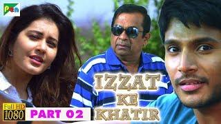 IZZAT KE KHATIR Hindi Dubbed Movie | Joru | Sundeep Kishan, Rashi Khanna, Priya Banerjee | Part - 02