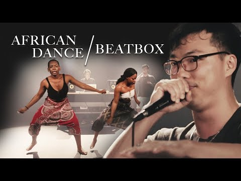 Beatboxer and African Dancers Fuse Styles To Create Art