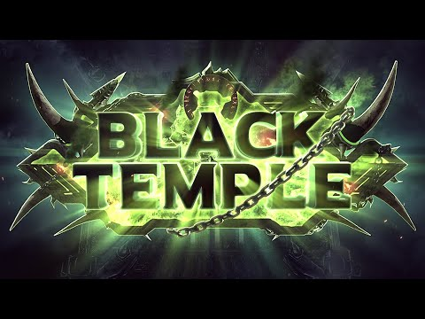 Black Temple Trailer 2020