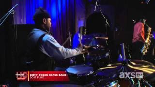 Dirty Dozen Brass Band: Do It Fluid - AXS TV