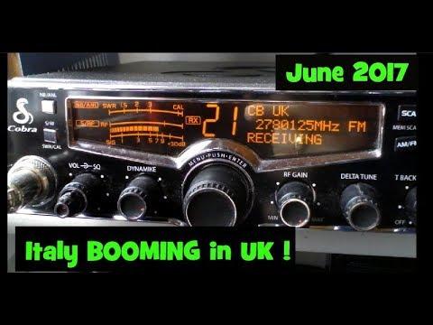 Italy DX Blasting the UK June 2017. Cobra 29 EU LX CB