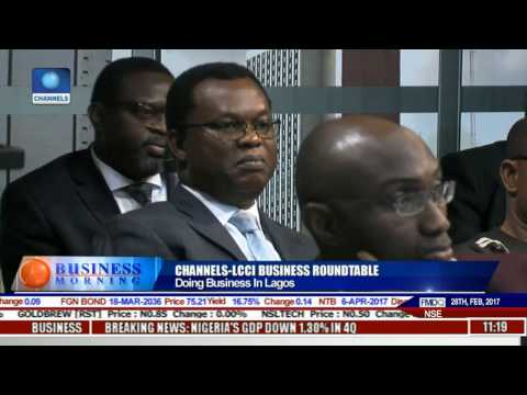 Channels-LCCI Round-table: Ease Of Doing Business In Lagos Pt 2