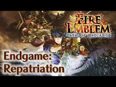 Fire Emblem: Path of Radiance - Endgame: Repatriation