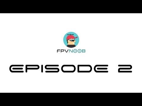 FPV Noob épisode 2 : De quoi est composé un drone FPV ?