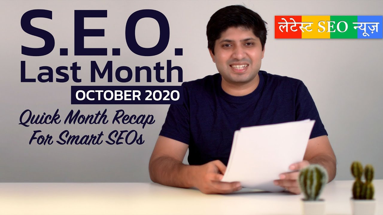 SEO Last Month October 2020 | Updates From Google, LinkedIn, and Bing