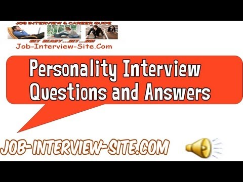 How Would You Describe Your Personality? Interview Question and Answer - personality interview questions and answers