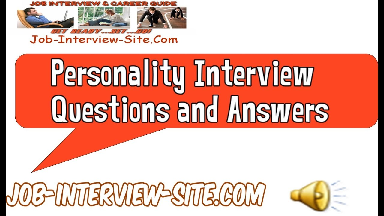 Personality Interview Questions and Answers - YouTube