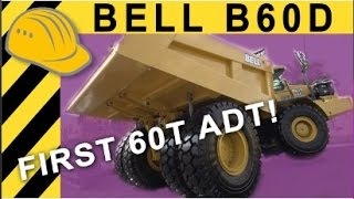 Bell B60D - First 60t Articulated Dumper! Walkaround & Details - Bauforum24 Report bauma Africa 2013