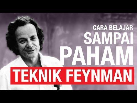 Cara Belajar Sampai Paham: Teknik Feynman
