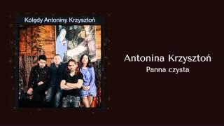 Antonina Krzysztoń - Panna Czysta [Official audio]