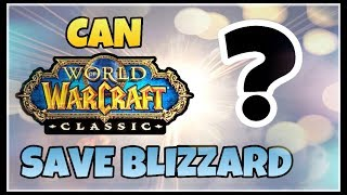 What the Current State of Blizzard means for Classic WoW | Classic WoW Commentary