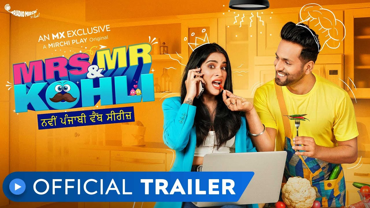 Mrs. & Mr. Kohli | Official Trailer | MX Exclusive Series | MX Player | Mirchi Play MyTub.uz