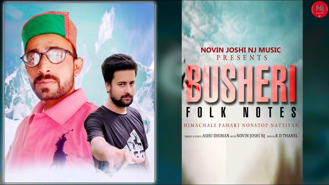 Download Bushehri Folk Nots | Ashu Dhiman | Novin Joshi NJ | Himachali Songs | 2021 Pahari Songs