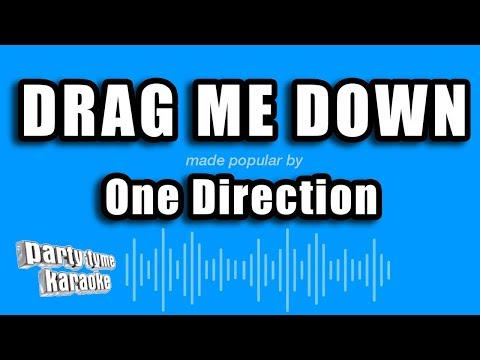 One Direction - Drag Me Down (Karaoke Version)