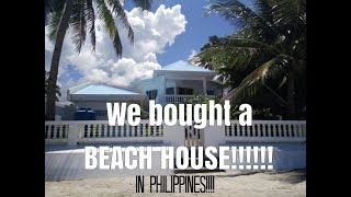 We bought a beach house! in Philippines!