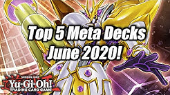 Yu-Gi-Oh! Top 5 Meta Decks for the June 2020 Format! (Eternity Code)