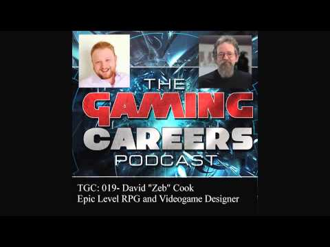 "TGC: 019- David ""Zeb"" Cook- Epic Level RPG and Videogame Designer Shares his Experiece"