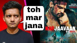 Marjaavaan review mar jata to aacha hota  Marjaavaan movie review by badal yadav