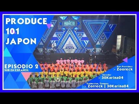 [SUB ESP ] Produce 101 Japan ESPISODIO 1 Y 2 sub al español
