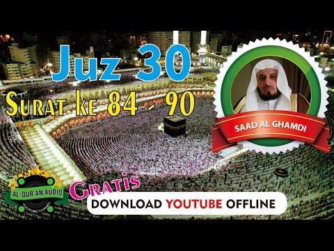 dengarkan-suara-merdu-dan-simak-terjemahannya-(saad-al-ghamdi-84-90)-juz-30